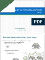 Aula - Padrões de Transmissão Genética - Parte 2
