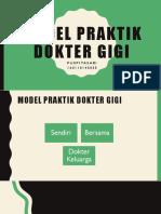 Model Praktik Dokter Gigi