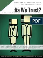In Media We Trust- Infopack