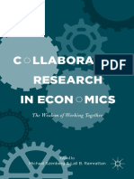 Collaborative Research in Economics the Wisdom of Working Together