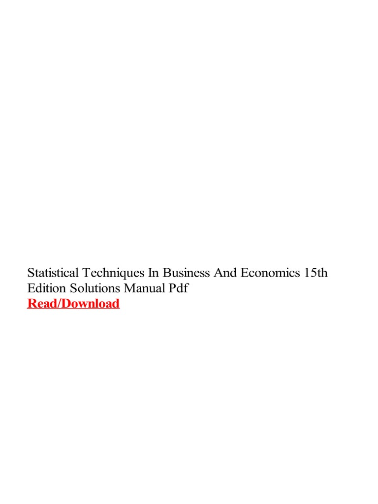 Statistical techniques in business and economics 15th edition statistical techniques in business and economics 15th edition solutions manual pdfpdf portable document format economics fandeluxe Image collections