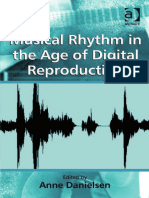 Anne Danielsen (Ed.)-Musical Rhythm in the Age of Digital Reproduction-Ashgate (2010)