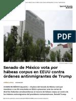 08-09-17 Senado de México Vota Por Hábeas Corpus en EEUU Contra Órdenes Antinmigrantes de Trump - Sputnik Mundo