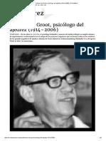 Adriaan de Groot, Psicólogo Del Ajedrez (1914–2006) _ ChessBase