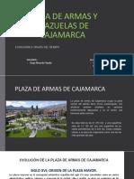 Plaza de Armas y Plazuelas de Cajamarca