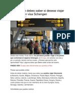 Todo Lo Que Debes Saber Si Deseas Viajar a Europa Sin Visa Schengen