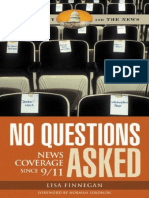(Democracy and the News) Lisa Finnegan-No Questions Asked_ News Coverage Since 9_11-Praeger (2006)
