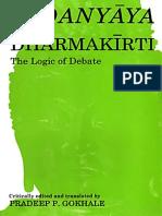 (Bibliotheca Indo-Buddhica Series No. 126) Dharmakirti, Pradeep P. Gokhale-Vadanyaya of Dharmakirti_ The Logic of Debate-South Asia Books (1993).pdf