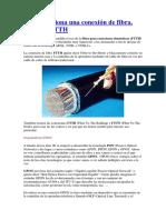 Cómo Funciona Una Conexión de Fibra. GPON y FTTH