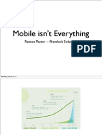 Mobile Isnt Everything - Ramon Pastor