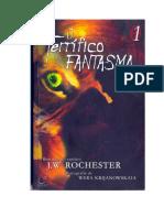O Terrífico Fantasma - J. W. Rochester (Trilogia 1)