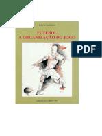 200864248 Futebol a Organizacao Do Jogo