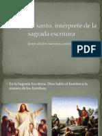 El Espíritu Santo, Intérprete de La Sagrada Escritura