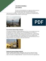 LUGARES TURÍSTICOS DE ANTIGUA GUATEMALA.docx