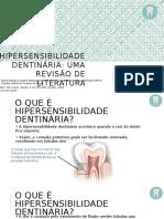 Hipersensibilidade Dentinária PRONTO.pptx