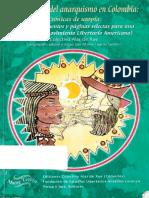 Una Historia Del Anarquismo en Colombia - Colectivo «Alas de Xue»