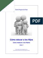 David.A.de.Haro_Como_educar_a_los_hijos_libro_1.pdf