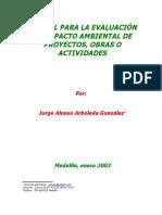 Manual Para La Evaluación de Impacto Ambiental de Proyectos, Obras o Actividades