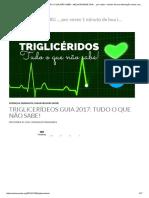 Triglicerídeos Guia 2017_ Tudo o Que Não Sabe! - Melhorsaude.org ..
