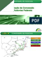 2012 Regulação Concessão Rodovias Federais - ANTT.pdf
