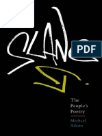 Slang. the People's Poetry - Michael Adams