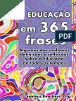 A Educação Em 365 Frases - Algumas das melhores definições e reflexões sobre a Educação de todos os tempos