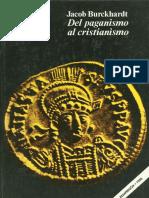 209637856 Burckhardt Jacob Del Paganismo Al Cristianismo PDF