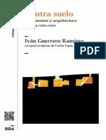 Postscriptum Terminus Ante Quem. Carlos Tapia. Epílogo al libro Contra suelo. Argumentos y arquitectura bajo la cota cero