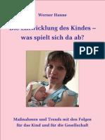 Die Entwicklung des Kindes - Werner Hanne - 8. Auflage August 2017 Komplett