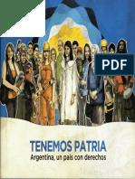Tenemos Patria, Argentina Un Pais Con Derechos