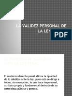 La Validez Personal de LA LEY PENAL