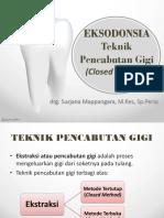 Eksodonsia Closed Method