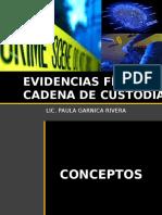 EVIDENCIAS FÍSICAS Y CADENA DE CUSTODIA.pptx