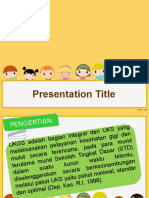 Presentasi Usaha Kesehatan Gigi Sekolah