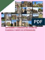 Septiembre y Otoño 2017. Plasencia y Norte de Extremadura