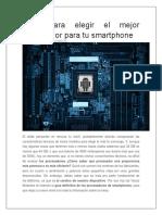 Guía Para Elegir El Mejor Procesador Para Tu Smartphone