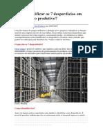Como Identificar Os 7 Desperdícios Em Um Processo Produtivo
