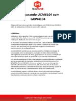 Configurando Ucm6104 Com Gxw4104