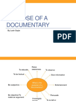 Purpose of a Documentary
