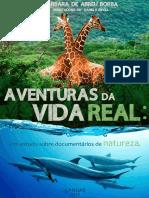 Aventuras da Vida Real - Estudo sobre documentários de Natureza