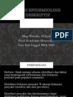 Pertemuan 7 Studi Epidemiologi Deskriptif Wahid