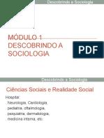 Módulo 1 - Descobrindo a Sociologia