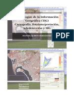 Tecnologías de La Información Geográfica (TIG) Cartografía 2011