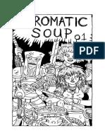 Chromatic Soup