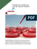Cómo Aumentar Los Niveles de Hemoglobina de Manera Natural