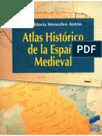 UNED HISTORIA MEDIEVAL - Atlas Histórico de La España Medieval - José María Monsalvo Antón