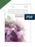 Protocolo de Investigación Ministerial, Pericial y Policial Con Perspectiva de Género Para El Delito de Feminicidio