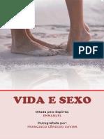 Emmanuel - Vida e Sexo - Psicografia de Chico Xavier