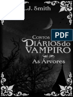 As Arvores - Diarios Do Vampiro - L.J. Smith