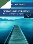 Periodismo Turístico Muchos Principios y Algunos Finales Miguel Ledhesma